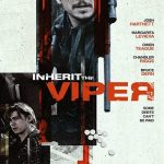 دانلود فیلم Inherit the Viper 2019 دوبله فارسی با لینک مستقیم